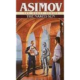 The Naked Sun (The Robot Series) ~ Isaac Asimov