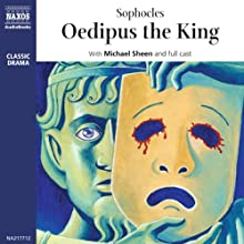 Oedipus the King (       UNABRIDGED) by Sophocles Narrated by Michael Sheen, full cast