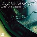 echange, troc Various Artists - Looking Good: Mod Club Classics