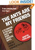 The Ants Are My Friends: A Celebration of Misheard Lyrics and Other Linguistic Gaffes