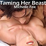 Taming Her Beast | Michelle Fox