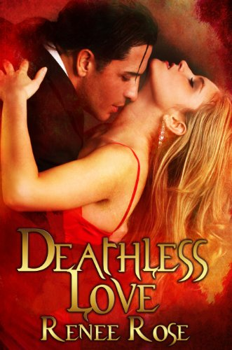 Book: Deathless Love by Renee Rose