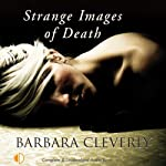 Strange Images of Death (       UNABRIDGED) by Barbara Cleverly Narrated by Terry Wale