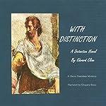 With Distinction | Edward Cline