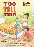 Too Tall Tina (Math Matters (Kane Press Paperback))