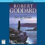 Set in Stone | Robert Goddard
