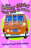 Groovy Chicks' Road trip To Peace