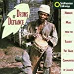 Drums of Defiance - Maroon Mus