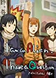 img - for I am an alien. I have a question 01(Graphic Novel) book / textbook / text book