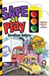 Safe At Play: Outdoor Safety