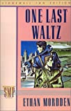 One Last Waltz (Stonewall Inn Editions)