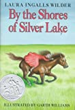 By the Shores of Silver Lake (Little House) (0060264179) by Laura Ingalls Wilder