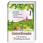 Osterfreude: Ein heiteres Fr�hlingsle...