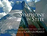 Symphony in Steel: Walt Disney Concert Hall Goes Up