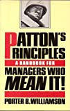 img - for Patton's Principles: A Handbook for Managers Who Mean It! book / textbook / text book