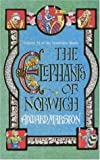 The Elephants of Norwich (Domesday Books) (0747262993) by Edward Marston