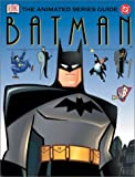 img - for Batman: The Animated Series Guide book / textbook / text book