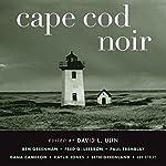 Cape Cod Noir | David L. Ulin