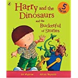 Harry and the Dinosaurs and the Bucketful of Storiesby Ian Whybrow