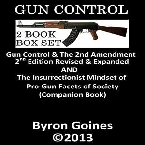 Gun Control | [Byron Goines]