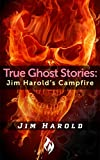 Search : True Ghost Stories: Jim Harold's Campfire 1