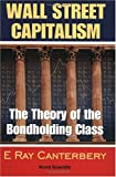 img - for Wall Street Capitalism: The Theory of the Bondholding Class book / textbook / text book