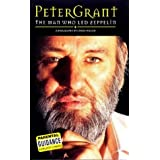 "Peter Grant: The Man Who ""Led Zeppelin"": The Man Who ""Led Zeppelin""by Chris Welch"