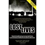 Lost Lives: The Stories of the Men, Women and Children Who Died as a Result of the Northern Ireland Troubles: The Stories of the Men, Women and Children Who Died Through the Northern Ireland Troublesby Chris Thornton