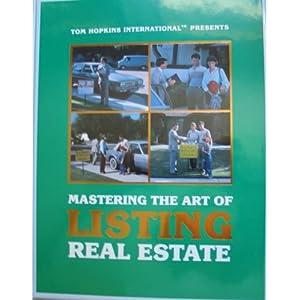 Mastering the Art of Listing Real Estate  - Tom Hopkins