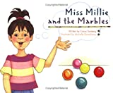 Miss Millie and the Marbles