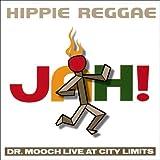 Dr. Mooch Hippie Reggae