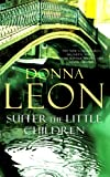 Donna Leon Suffer the Little Children