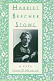 img - for The Oxford Harriet Beecher Stowe Reader book / textbook / text book