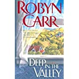 Deep In The Valleyby Robyn Carr