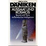 """Aussaat und Kosmosvon """"Erich von D�niken"""""""