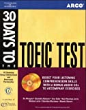 30 Days to the TOEIC Test. Incl. CD. (Lernmaterialien)