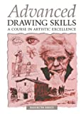 img - for Advanced Drawing Skills: A Course in Artistic Excellence book / textbook / text book