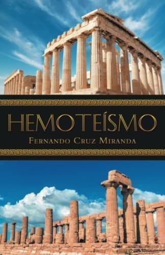 Hemoteísmo  [Miranda, Fernando Cruz] (Tapa Blanda)