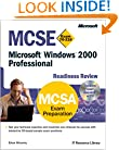 MCSE Microsoft Windows 2000 Professional Readiness Review; Exam 70-210 (MCSE Readiness Review)