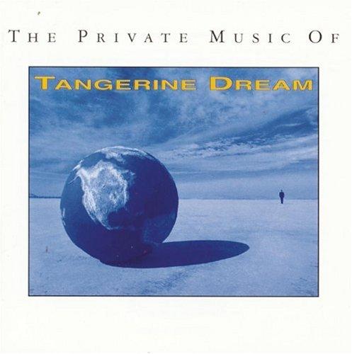 Tangerine Dream - Private Music of Tangerine Dream - Zortam Music