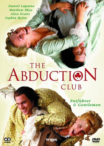 The Abduction Club - Entführer & Gentlemen