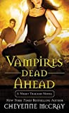 img - for Vampires Dead Ahead: A Night Tracker Novel   [VAMPIRES DEAD AHEAD] [Mass Market Paperback] book / textbook / text book