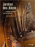 echange, troc Catherine Donzel - Jardins des Alizés : L'aventure botanique sous les tropiques