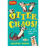 Otter Chaos! (Awesome Animals)by Michael Broad