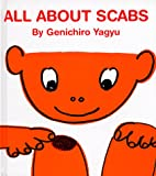 All About Scabs (My Body Science Series) (My Body Science Series)