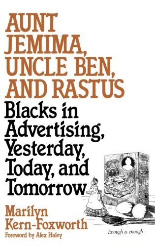 aunt-jemima-uncle-ben-and-rastus-blacks-in-advertising-yesterday-today-and-tomorrow-contributions-in