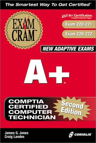 A+ Exam Cram (Exams 220-201 and 220-202)