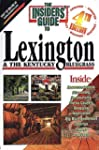 Insider's Guide to Lexington and the...