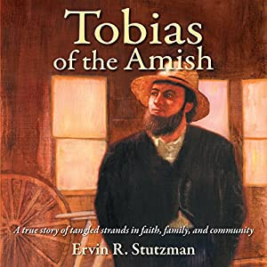 Tobias of the Amish Audiobook
