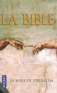 La Bible de J�rusalem par  Ecole biblique et arch�ologique fran�aise